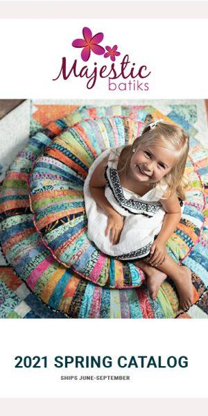 Spring 2021 Catalog Cover Majestic Batiks